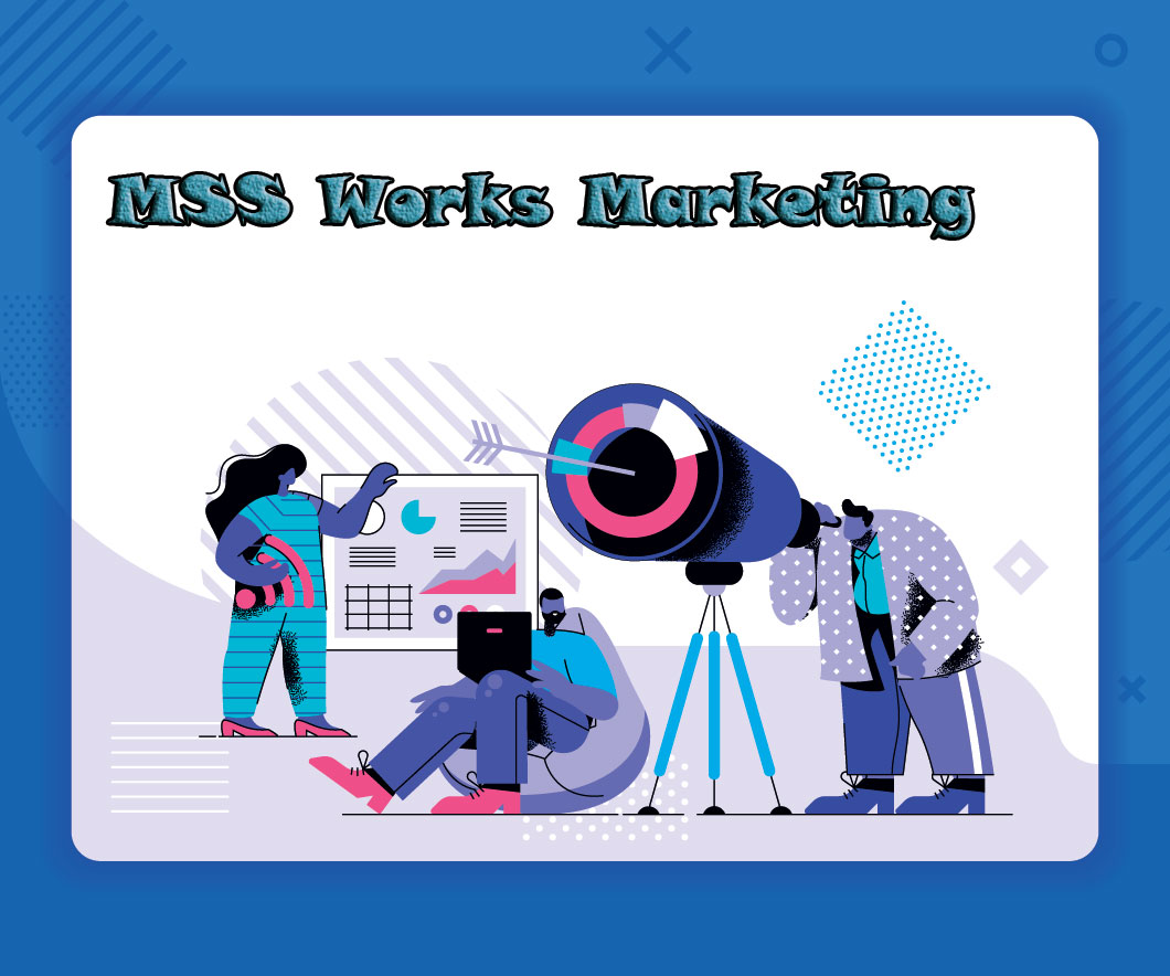 MSSWorks Marketing Blog